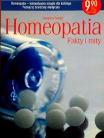 Homeopatia. Fakty i mity.