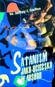 Satanizm jako ucieczka w absurd