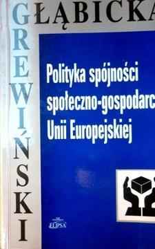 Polityka spójności społeczno-gospodarczej Unii Europejskiej