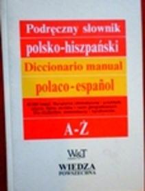 Podręczny słownik polsko-hiszpański. Diccionario manual polaco-espanol