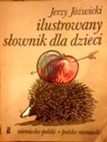 Ilustrowany słownik dla dzieci niemiecko-polski, polsko-niemiecki