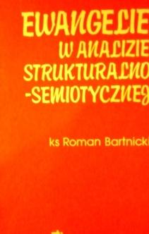 Ewangelie w analizie strukturalno-semiotycznej