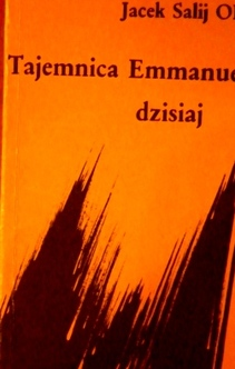 Tajemnica Emmanuela dzisiaj