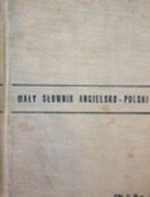 Mały słownik angielsko - polski