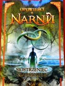 Opowieści z Narnii. Siostrzeniec czarodzieja