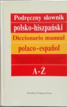 Podręczny słownik polsko-hiszpański. Diccionario manual espanol-polaco A-Ż /30979/