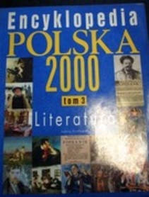 Encyklopedia Polska 2000 Tom 3 Literatura