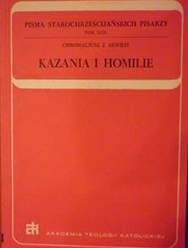 Pisma starochrześcijańskich pisarzy. Kazania i homilie.