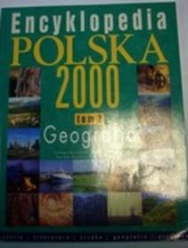 Encyklopedia Polska 2000 Tom 2 Geografia