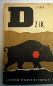 Dzik Monografia przyrodniczo-łowiecka /31845/