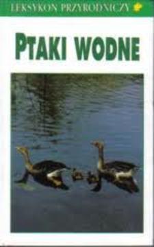 Leksykon przyrodniczy Ptaki wodne /31054/
