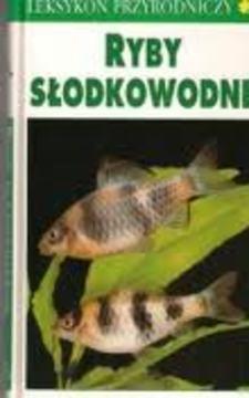 Leksykon przyrodniczy Ryby słodkowodne /113740/