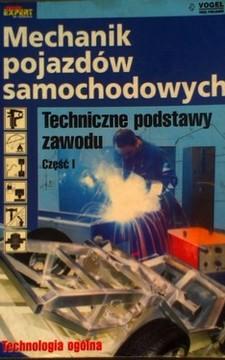 Mechanik pojazdów samochodowych cz.I. Techniczne podstawy zawodu /8526/