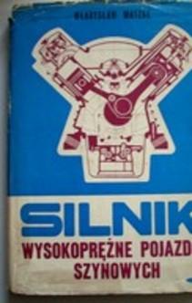 Silniki wysokoprężne pojazdów szynowych