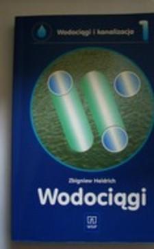 Wodociągi i Kanalizacja cz. 1 Wodociągi