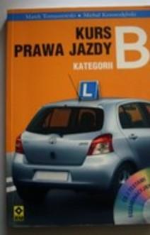 Kurs prawa jazdy kategorii B + CD z testami egzaminacyjnymi