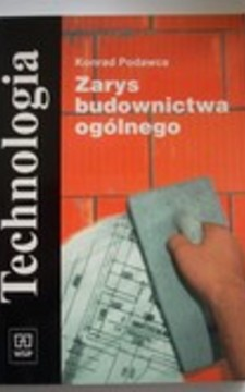 Technologia Zarys budownictwa ogólnego /31201/