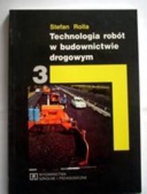 Technologia robót w budownictwie drogowym cz.3