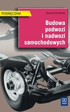 Budowa podwozi i nadwozi samochodowych /412/