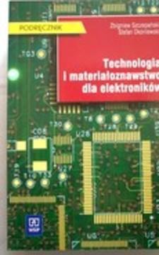 Technologia i materiałoznawstwo dla elektroników /32527/