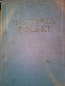 Historia Polski Tom III 1850/1864-1918 /31970/