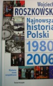 Najnowsza historia Polski 1980-2006