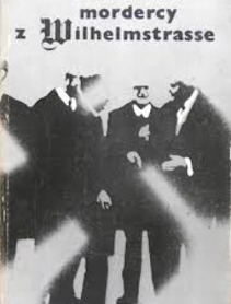 Mordercy z Wilhelmstrasse