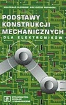 Podstawy konstrukcji mechanicznych dla elektroników /419/