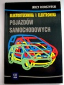 Elektrotechnika i elektronika pojazdów samochodowych