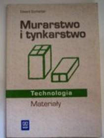 Murarstwo i tynkarstwo Technologia Materiały