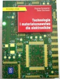 Technologia i materiałoznawstwo dla elektroników