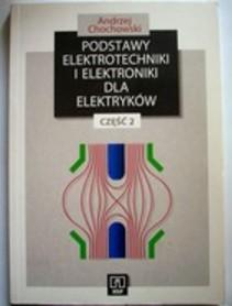 Podstawy elektrotechniki i elektroniki dla elektryków część 2