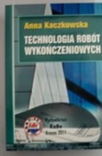 Technologia robót wykończeniowych