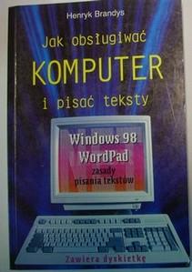 Jak obsługiwać komputer i pisać teksty