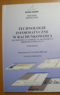 Technologie informatyczne w rachunkowości Rachmistrz GT, Subiekt GT, Rewizor GT, Mikrogratyfikant GT