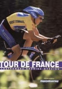 Tour de France Ilustrowana Kronika Wyścigu