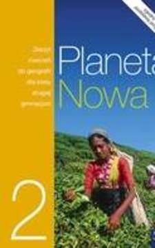 Geografia 2 gim. Planeta Nowa Zeszyt ćwiczeń