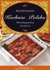 Regionalna kuchnia polska Wielkopolska
