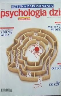 Psychologia dziś nr 2/2012 Sztuka zapominania