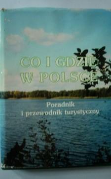 Co i gdzie w Polsce Poradnik i przewodnik turystyczny