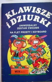 Klawisze i dziurki Uniwersalny zestaw ćwiczeń na flet prosty i keyboard