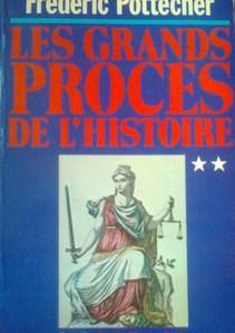 Les grands proces de l'histoire 2