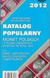 Katalog popularny monet polskich i z Polską związanych wybitych po roku 1915