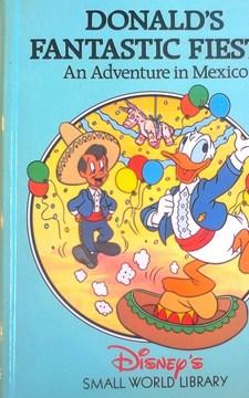 Donald's Fantastic Fiesta An Adventure in Mexico /32808/