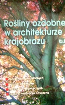Rośliny ozdobne w architekturze krajobrazu 1 /475/