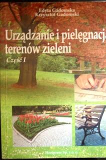 Urządzanie i pielęgnacja terenów zieleni cz.1
