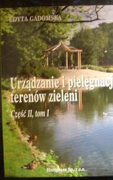 Urządzanie i pielęgnacja terenów zieleni cz. II, tom I/2037/