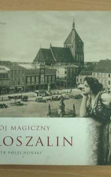 Mój magiczny Koszalin /2712/