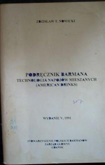 Podręcznik barmana technologia napojów mieszanych (American Drinks)