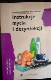 Instrukcje mycia i dezynfekcji Higiena w branży spożywczej